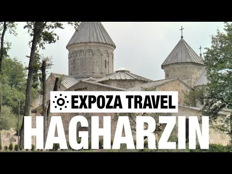 Hagharzin (Armenia) Vacation Travel Video Guide - UC3o_gaqvLoPSRVMc2GmkDrg