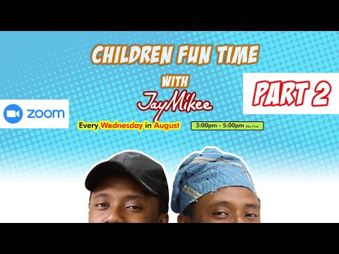 Children's Fun Time with Jaymikee  Part 2  ft Evang Seyi Shalom
