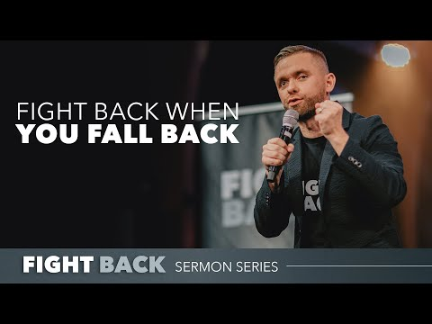 Fight Back When You Fall Back // Fight Back (Part 3)