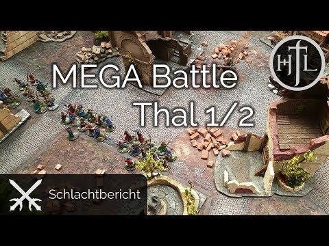 MEGA Battlereport - Kampf in Thal (1/2) (Mittelerde Tabletop / Hobbit / Herr der Ringe / HdR)
