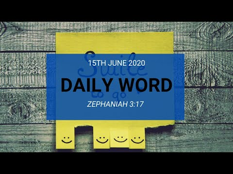 Daily Prophetic 15 June 2020 Zephaniah 3 17