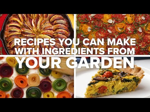 Recipes You Can Make With Ingredients From Your Garden ? Tasty Recipes
