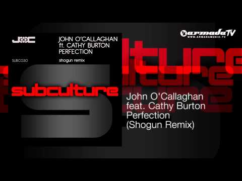 John O'Callaghan feat. Cathy Burton - Perfection (Shogun Remix) - UCGZXYc32ri4D0gSLPf2pZXQ