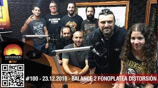 """""""Programa 100 !!! y balance de la Fonoplatea Distorsión parte 2"""" #100 dom 23.12.2018"""