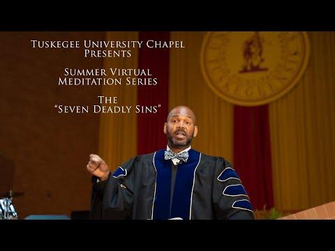 "Summer Virtual Meditation Series, The ""Seven Deadly Sins"" The Reverend Dr. Albert Russell."