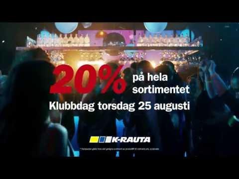 K-rauta - Klubba med oss den 25 augusti