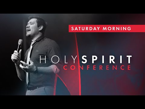 Holy Spirit Conference 2019  Saturday Morning