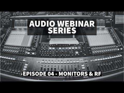 RF and Monitors ft Ricki Cook, Justin Arthur and Andrew Crawford - Audio Webinar #4