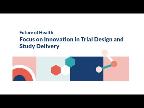 Focus on innovation in trial design and study delivery (Design)