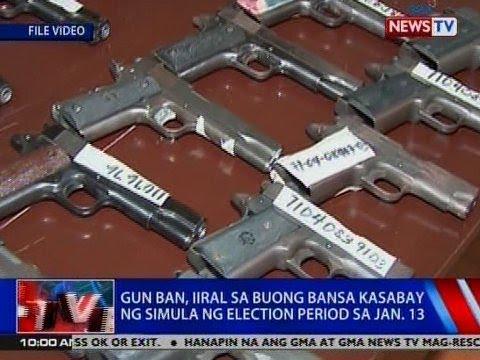 NTVL: Gun ban, iiral sa buong bansa kasabay ng simula ng election period sa Jan. 13