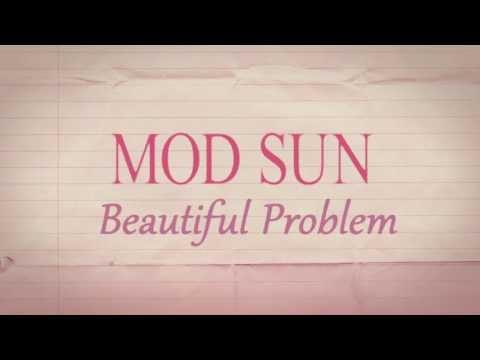 Mod Sun - Beautiful Problem ft. gnash & Maty Noyes [Lyric Video] - UCJJDFP9XgtqZQ8I6zDEiM9g