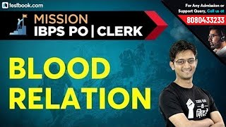 Mission IBPS PO & Clerk | Blood Relation Questions with Answers | Reasoning Tricks by Sachin Sir