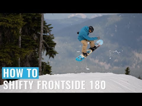 How To Shifty Frontside 180 On A Snowboard