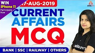 Daily Current Affairs MCQ 2019 (17 August)  | Current Affairs for UPSC, IAS, RRB NTPC, SSC & BANKING