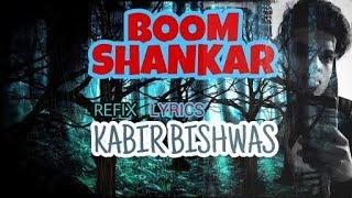 BOOM SHANKAR - kabirbishwas , HipHop
