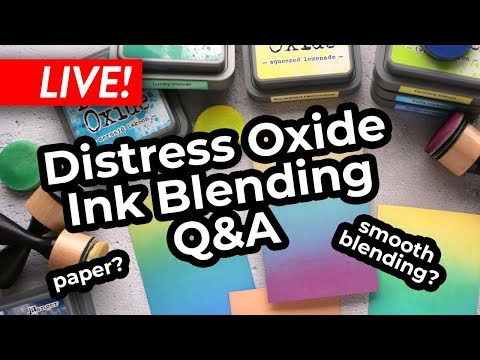🔴LIVE! Distress Oxide Ink Blending Q&A