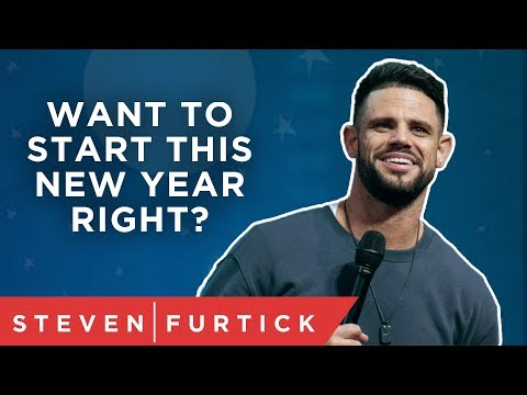 Want to start this new year right?  Pastor Steven Furtick