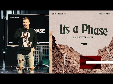 Rich Wilkerson Jr.  Becoming: Its a Phase