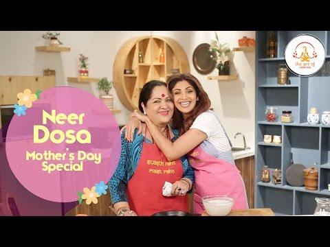 Neer Dosa| Mother's Day Special | Shilpa Shetty Kundra | Healthy Recipes | The Art Of Loving Food - UCqoUtFTzx-fcFDdZLOGwL_w