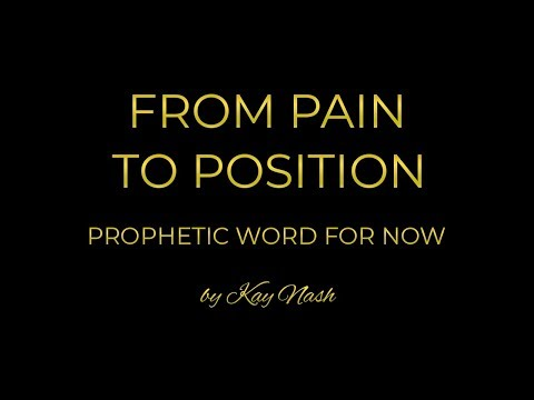 Prophetic Word: From Pain to Position ( No More Bareness)