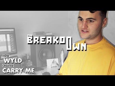 How WYLD created 'Carry Me (Ft. Sajan Nauriyal, Montell Fish & Jake James)'  The Breakdown