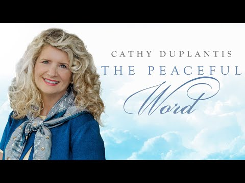 The Peaceful Word  Cathy Duplantis