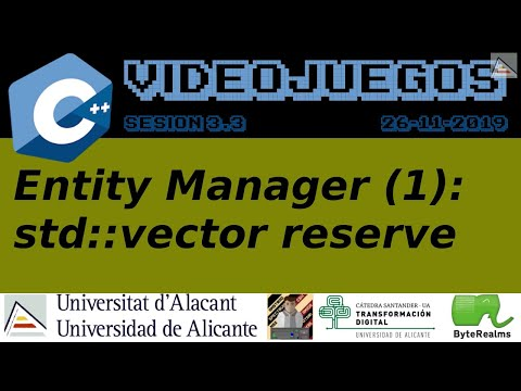 C++ Entity Manager (1): std::vector reserve