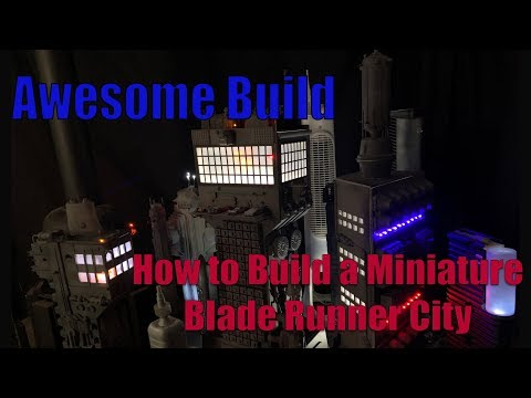 How to Build a Miniature Blade Runner City