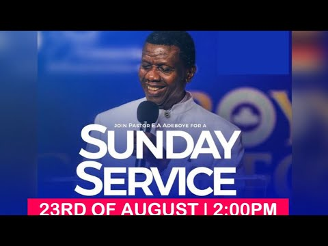 RCCG AUGUST 23rd 2020  PASTOR E.A ADEBOYE SPECIAL SERVICE