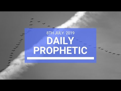Daily Prophetic 8 July 2019 Word 2