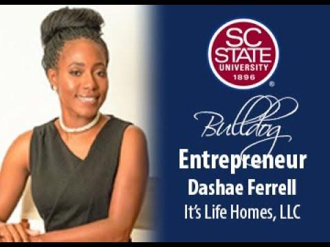 "SC State Celebrates ""Bulldog Entrepreneur�—Dashae Ferrell"