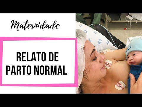 Relato do meu parto normal | Maternidade