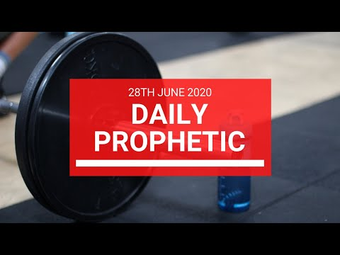 Daily Prophetic 28 June 2020 3 of 7