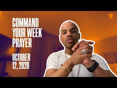 Command Your Week Prayer - October 12, 2020