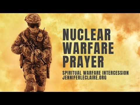 Nuclear Warfare Prayer: Reversing the Enemys Secret Curses