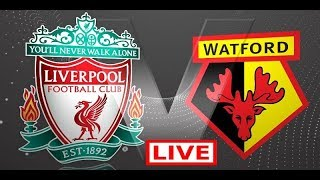 Liverpool vs Watford live stream