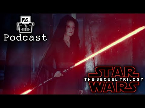 Dark Rey and The Star Wars Sequel Trilogy - FanScription Podcast