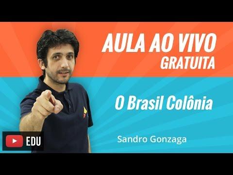 O Brasil Colônia