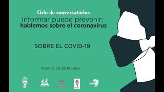 Ciclo de conversatorios: Sobre el COVID- 19