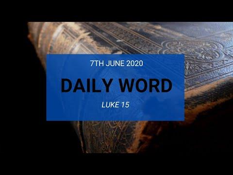 Daily Prophetic 7 June 2020 Luke 15 Prodigal Son