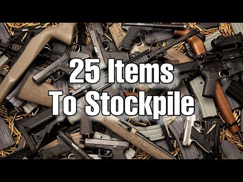 25 Items Every Prepper Should Stockpile / Hoard