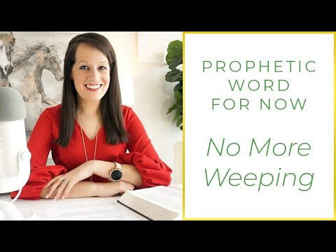 Word of the Lord: There will be no more weeping in my house