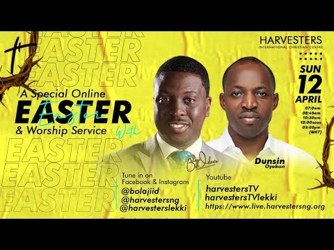 Easter and Worship Service With Pst. Bolaji Idowu and Dunsin Oyekan  Sun Apr 12th, 2020