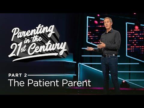 Parenting in the 21st Century, Part 2: The Patient Parent