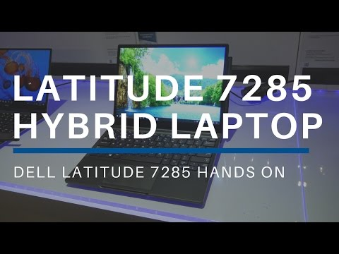 Dell Latitidue 7285 Hybrid Laptop Hands On At CES 2017