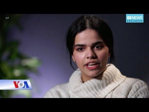 Thiếu nữ đào thoát Ả rập Xê út hy vọng truyền cảm hứng cho người cùng khổ (VOA)