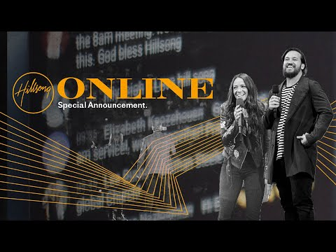 Hillsong Church Online  The Vision Continues  Special Announcement