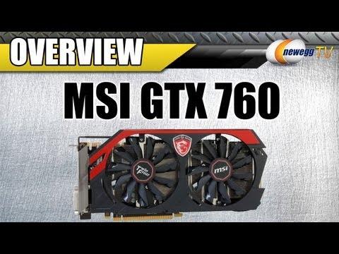 MSI GTX 760 Twin Frozr OC N760 2GB Video Card Overview - Newegg TV - UCJ1rSlahM7TYWGxEscL0g7Q