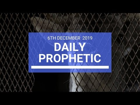 Daily Prophetic 6 December 2 of 4