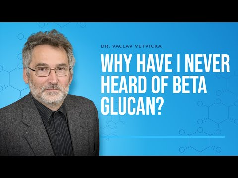 Dr. Vetvicka Q&A | Why Have I never heard of Beta Glucan?
